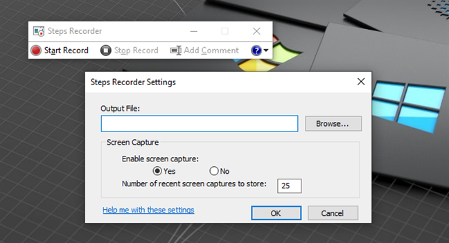 Settings available for Steps Recorder