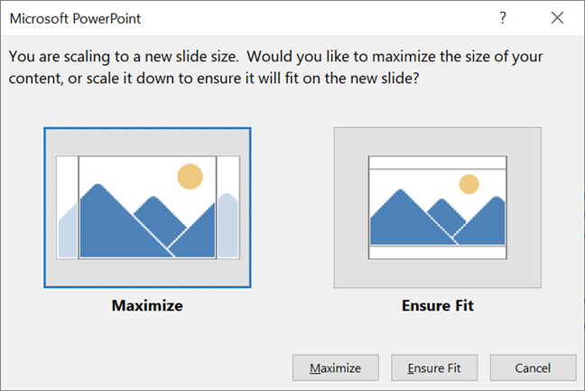 Decide what happens with the content when you change Slide Size in PowerPoint
