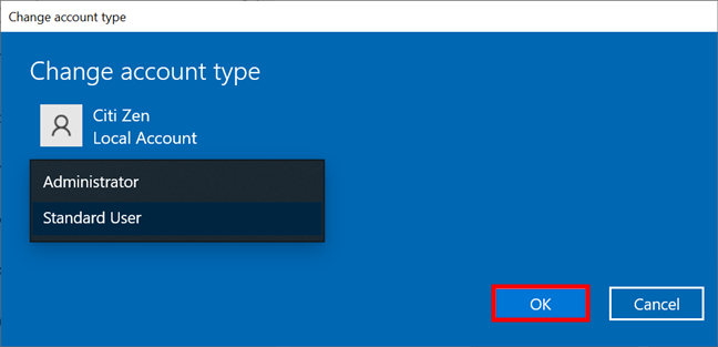 Select the Administrator or Standard User account type and press OK