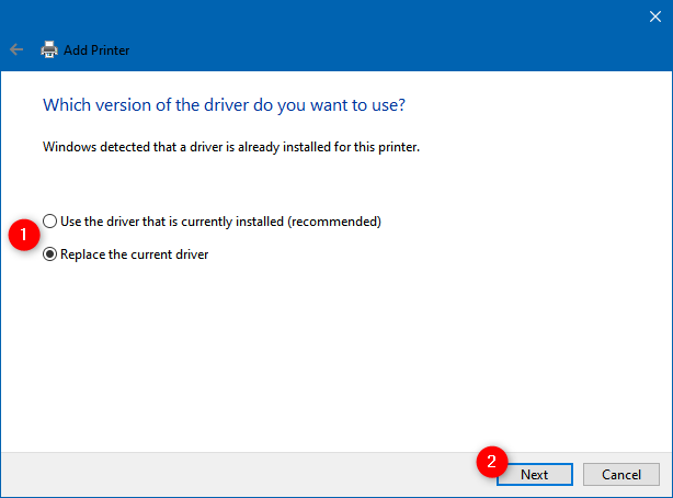 Use the driver that is currently installed or Replace the current driver