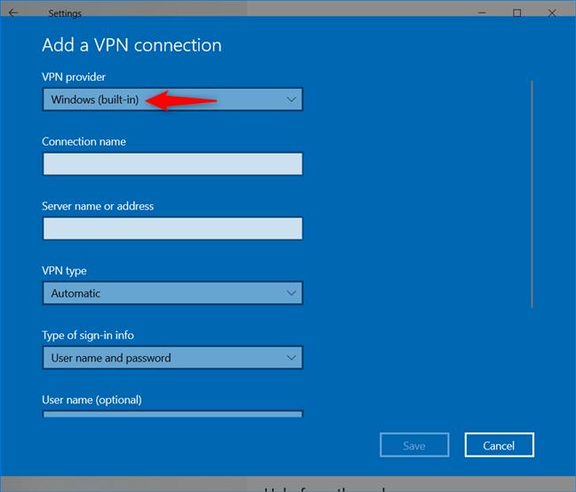 Add a VPN connection: Select Windows as a VPN provider