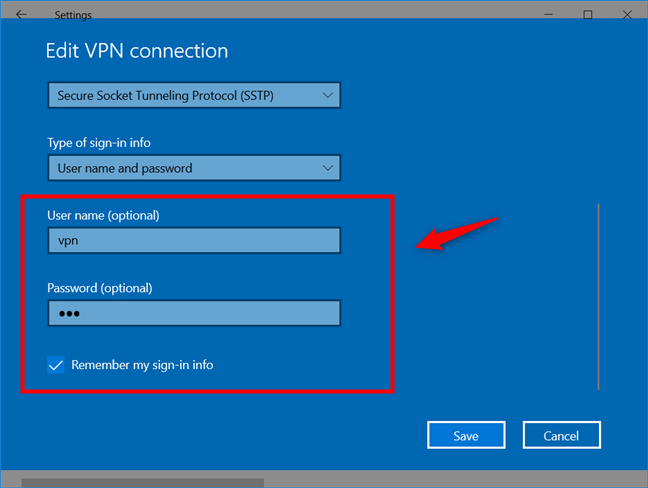 Add a VPN connection: Enter the User name and Password