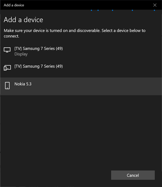Find your phone in the list of devices you can connect to Windows 10