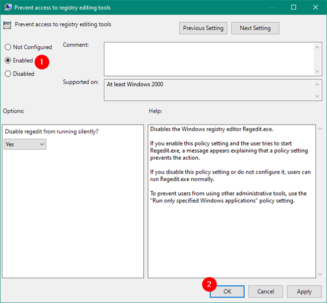Enable Prevent access to registry editing tools