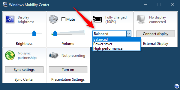 The Battery Status from Windows Mobility Center lets you select Power Plans