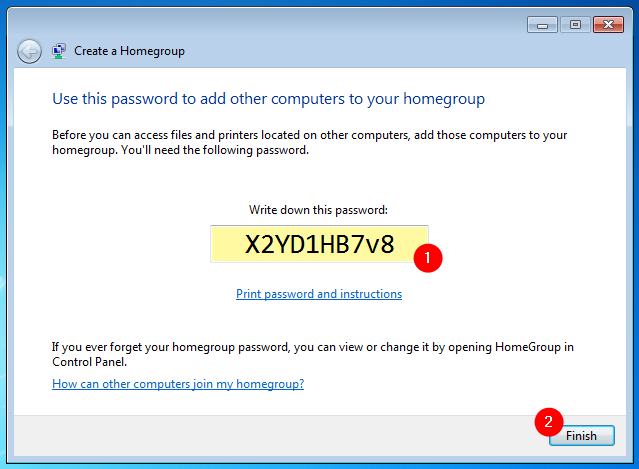 What information must be given to anyone you want to share files with in a Homegroup