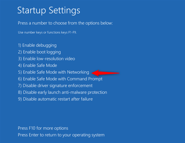 Press 5 or F5 to restart Windows 10 in Safe Mode with Networking