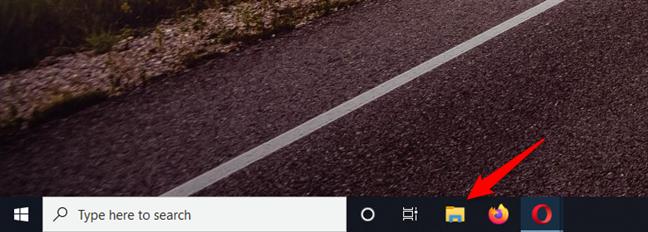 Use the File Explorer shortcut on the taskbar