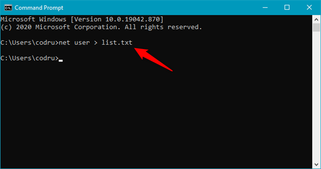 Save the net list of users to a file using net user > filename.txt