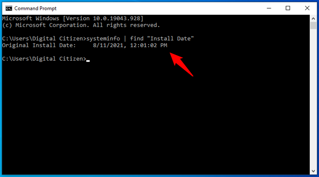 """To fin the Windows installation date, use cmd to run systeminfo   find """"Install Date"""""""