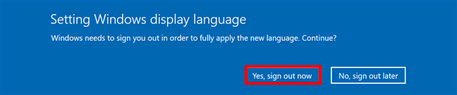 Sign out to complete the Windows change language process
