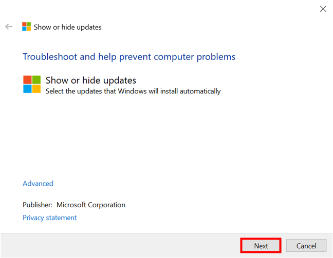 Launch the Show or hide updates tool in Windows 10 and press Next