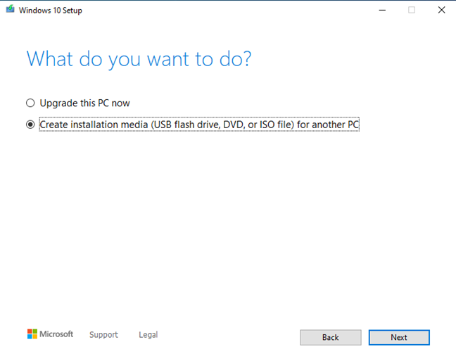 Choose to create installation media (USB flash drive, DVD, or ISO file)