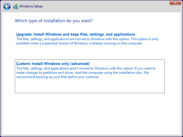 Click or tap on Custom: Install Windows only (advanced)