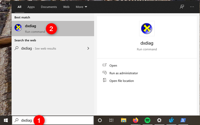 Search dxdiag and open DirectX Diagnostic Tool in Windows 10
