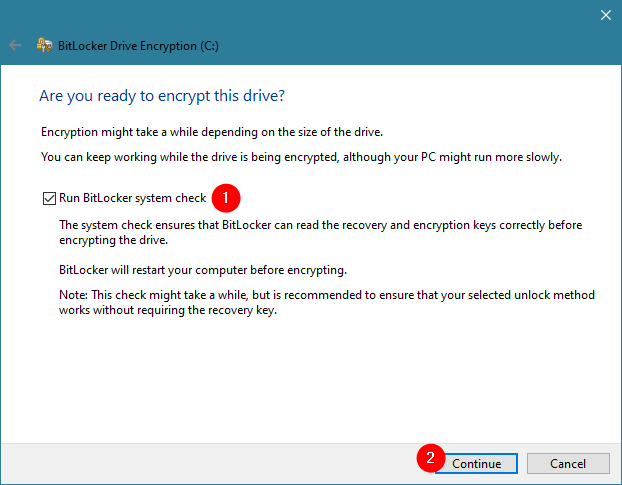 Choosing to run the BitLocker system check