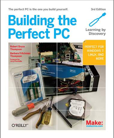 Building the Perfect PC, Third Edition
