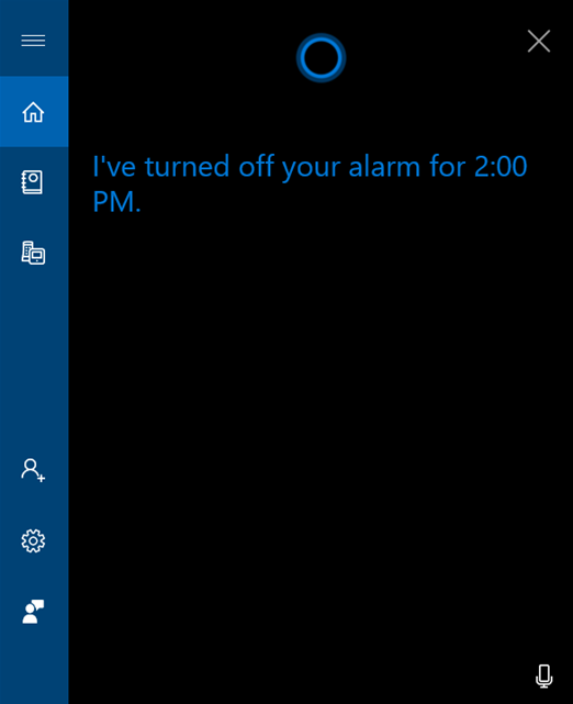 Cortana informs you the alarm is turned off