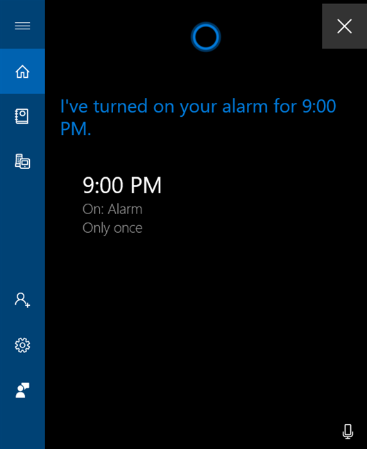 Cortana lets you know the alarm is set