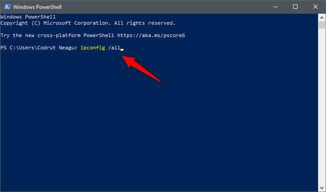 Ejecutando el comando ipconfig / all en PowerShell o Símbolo del sistema (cmd)