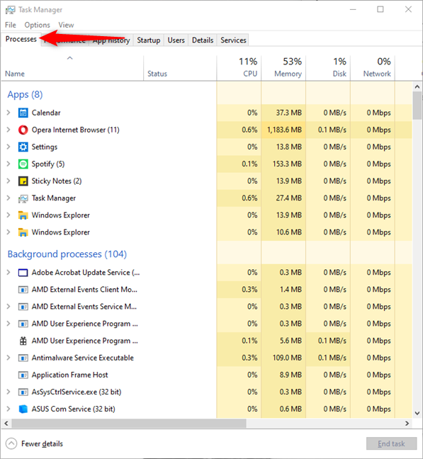 Go to the Processes tab of the Task Manager