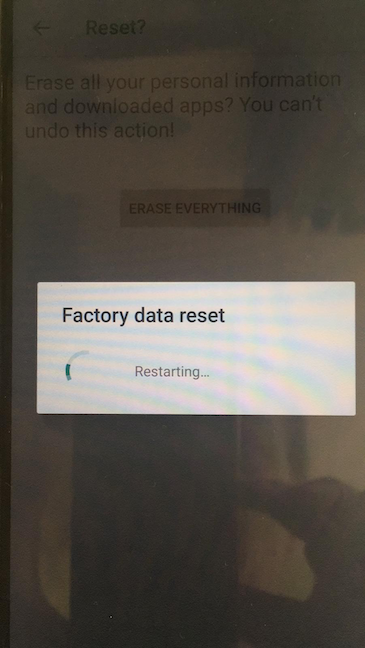 The Factory data reset is in progress