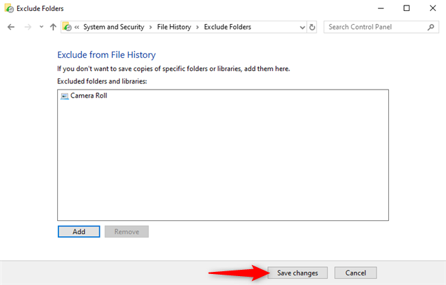 Save your changes to exclude folders from File History