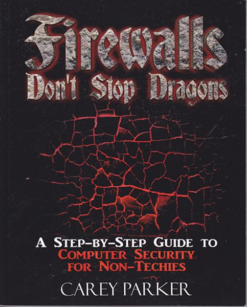 Firewalls Don't Stop Dragons, book, review