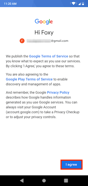 Agree to Google's Terms of Service and Privacy Policy