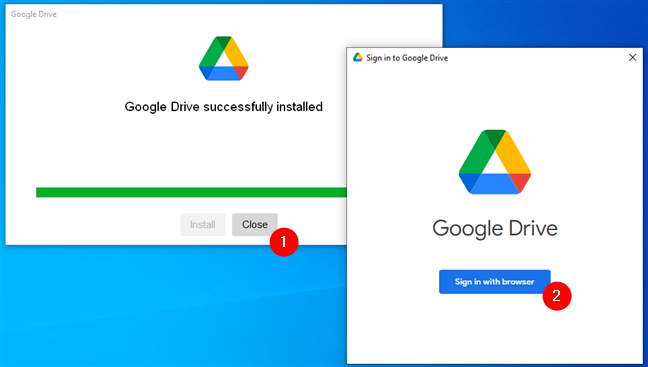 Google Drive was installed and now you need to sign in to your Google account