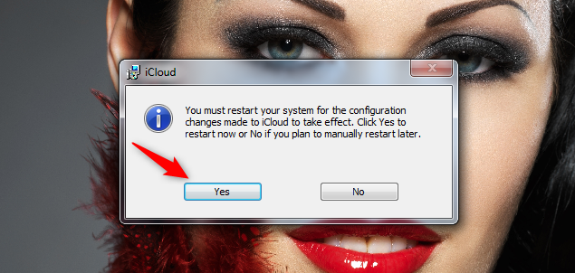 iCloud needs to reboot Windows 7 to apply the changes