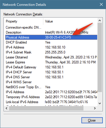 The Physical Address is the MAC address of the network adapter