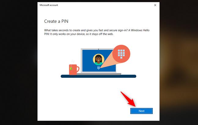 Choosing to create a PIN