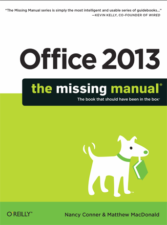 Office 2013: The Missing Manual, book, Nancy Conner, Matthew MacDonald
