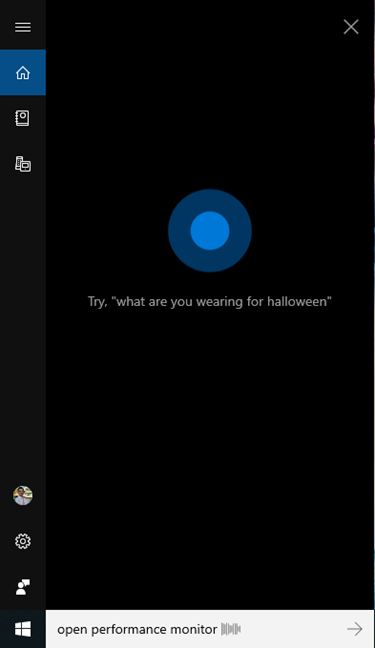 Ask Cortana to open Performance Monitor