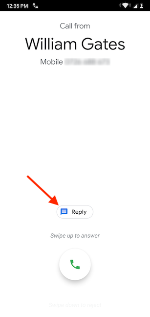 Press Reply to start sending a quick response