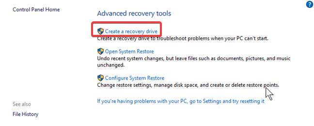 The Create a recovery drive link from the Control Panel