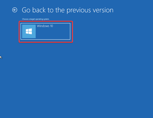 Going back to an older version of Windows 10