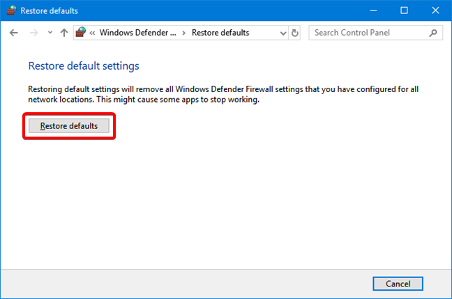 Restore defaults settings for Windows Defender Firewall