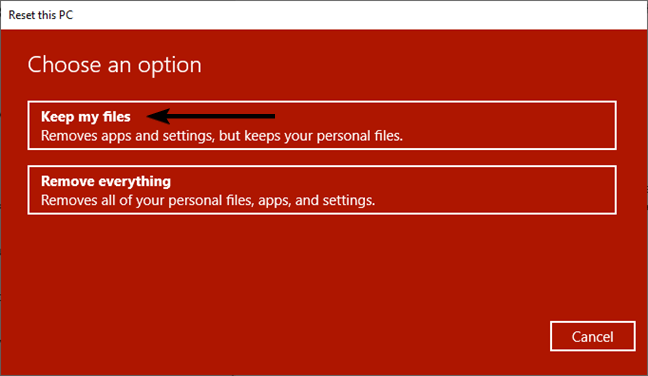 Choose Keep my files when resetting your PC