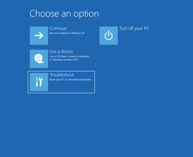 Choose Troubleshoot to reset your PC
