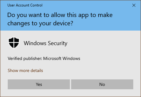 An UAC prompt generated by Windows Security