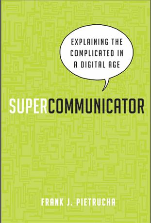 Supercommunicator, book, Frank J. Pietrucha, review