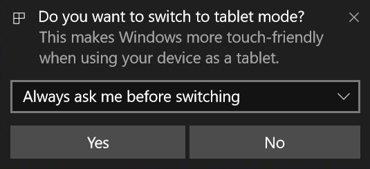 Windows 10 prompt about Tablet mode