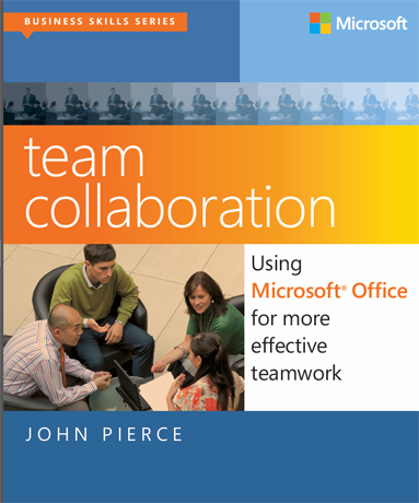 Team Collaboration, Using Microsoft Office for More Effective Teamwork, Microsoft Press, book