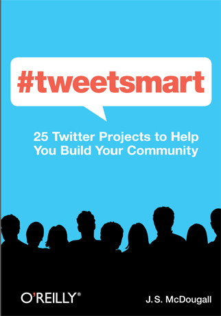 #tweetsmart, 25 Twitter Projects to Help You Build Your Community