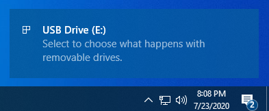 Windows 10 asks you to select what happens with removable drives