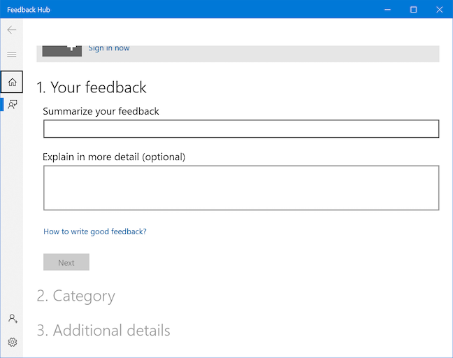 The Feedback Hub helps you share your opinion
