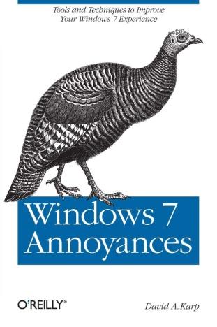 Windows 7 Annoyances