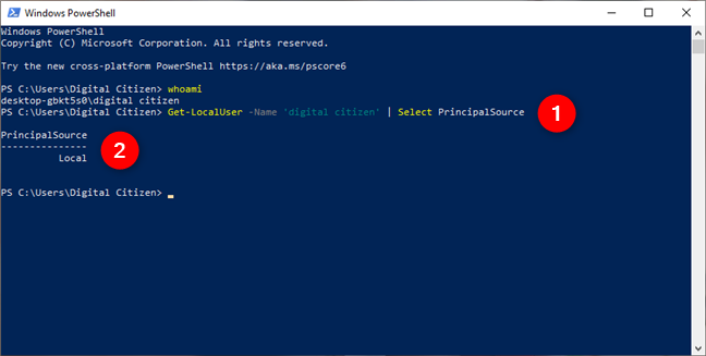 This is what PowerShell says if you are using a local account in Windows 10